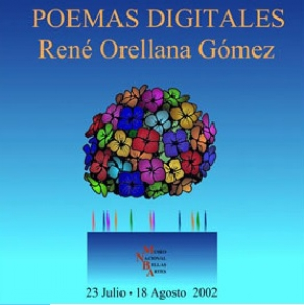 Poemas Digitales, René Orellana Gómez, Fondo Documental René Orellana Gómez.